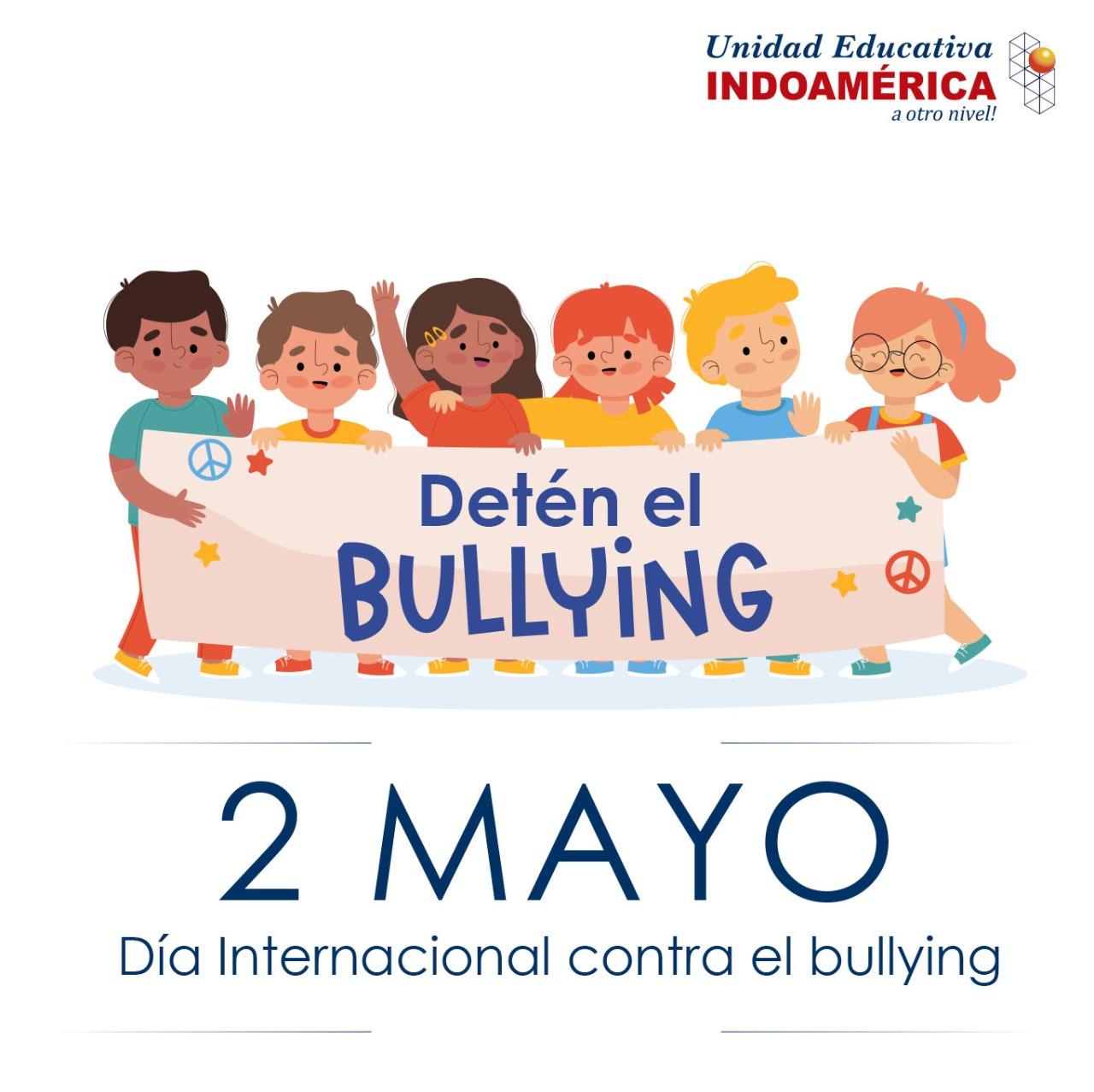 2 de Mayo - Día Internacional contra el Bullying