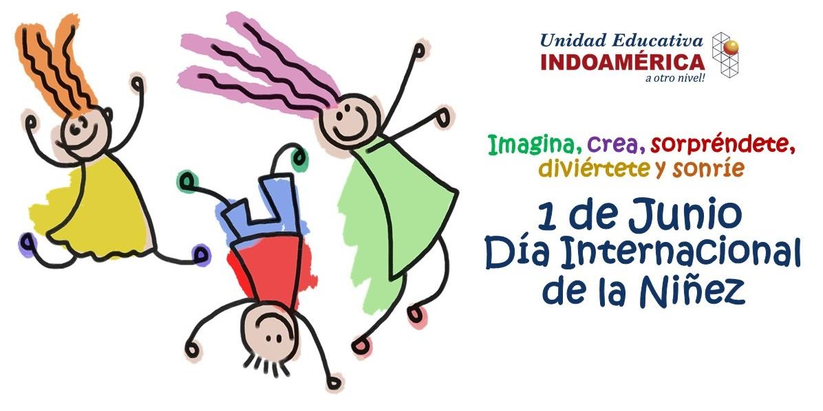 1 de Junio - Día Internacional de la Niñez