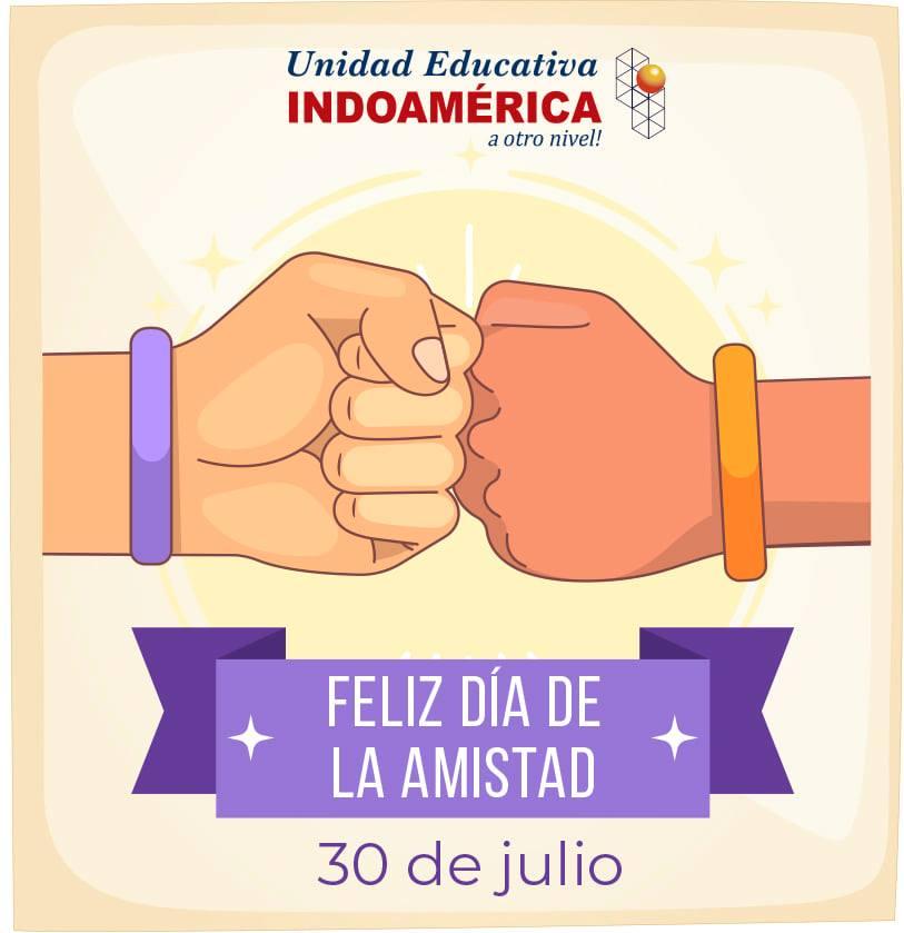 Feliz Día de la Amistad: 30 de Julio